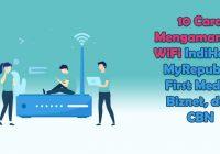 10 Cara Mengamankan WiFi
